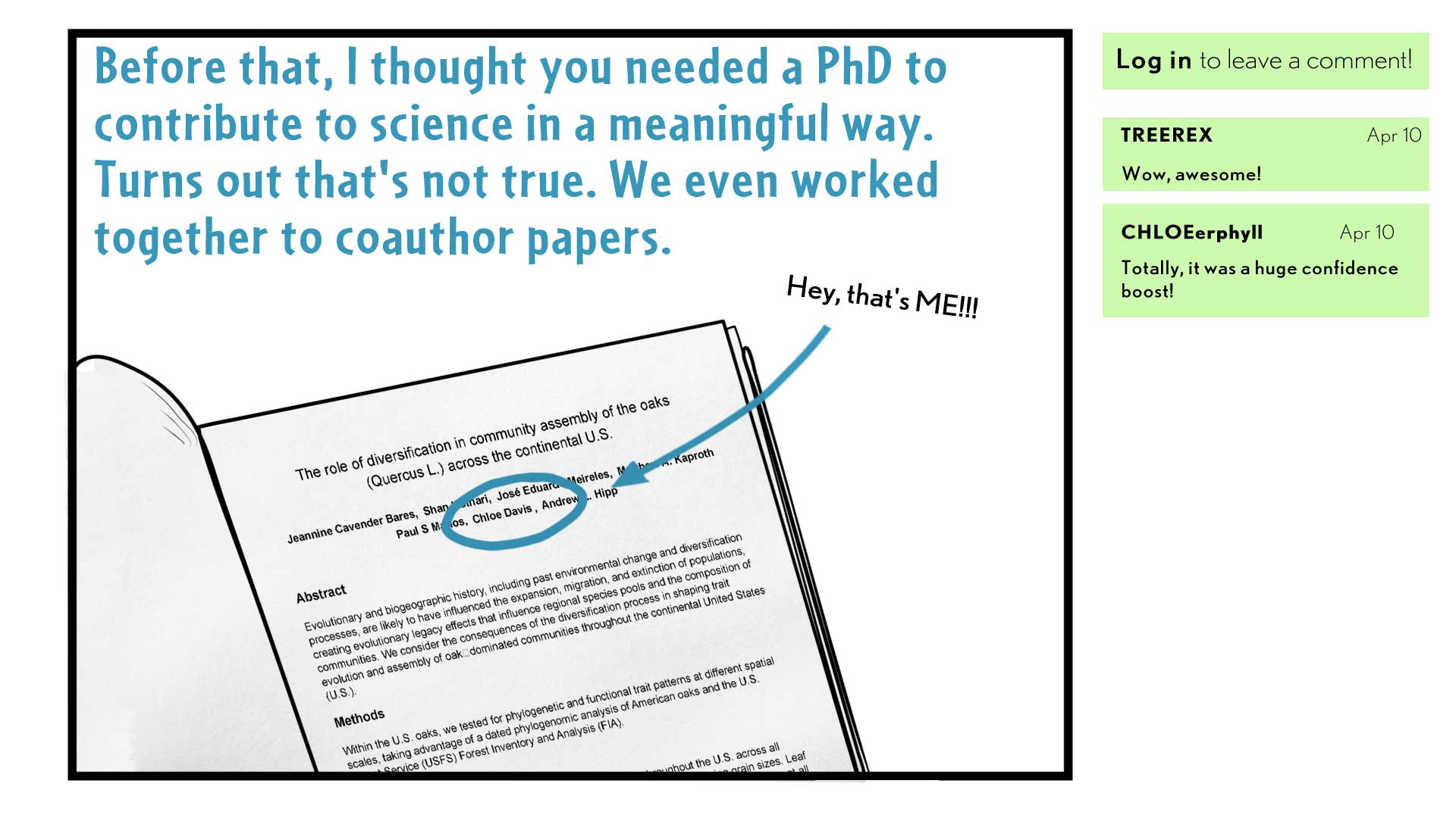 "Chloe, the narrator, says, ""Before that, I thought you needed a PhD to contribute to science in a meaningful way.  Turns out that's not true. We even worked together to coauthor papers.""  Her name is circled on a manuscript, with a scribbled note saying, ""Hey, that's me!"""
